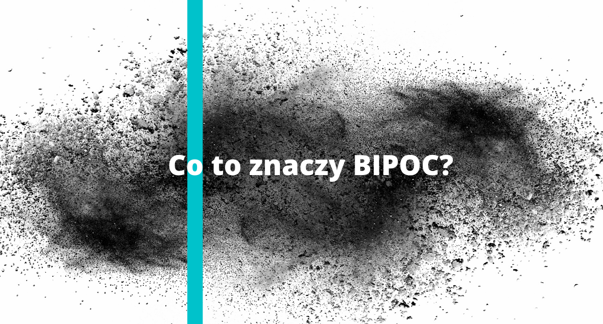 Co to znaczy BIPOC?